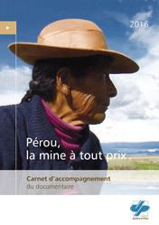 cjp_outil_pedagogique_documentaire_perou_leau_ou_la_mine_carnet_h250.jpg